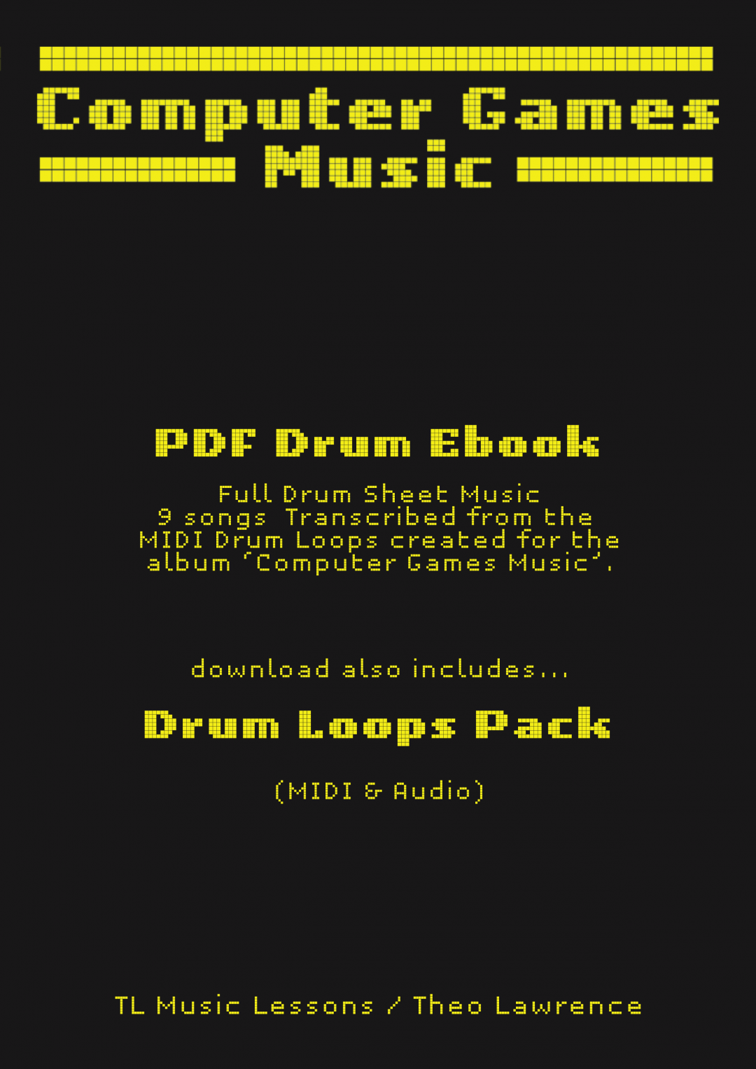 Computer Games Music – PDF Ebook – Drum Sheet Music [includes Drum Loops Pack]