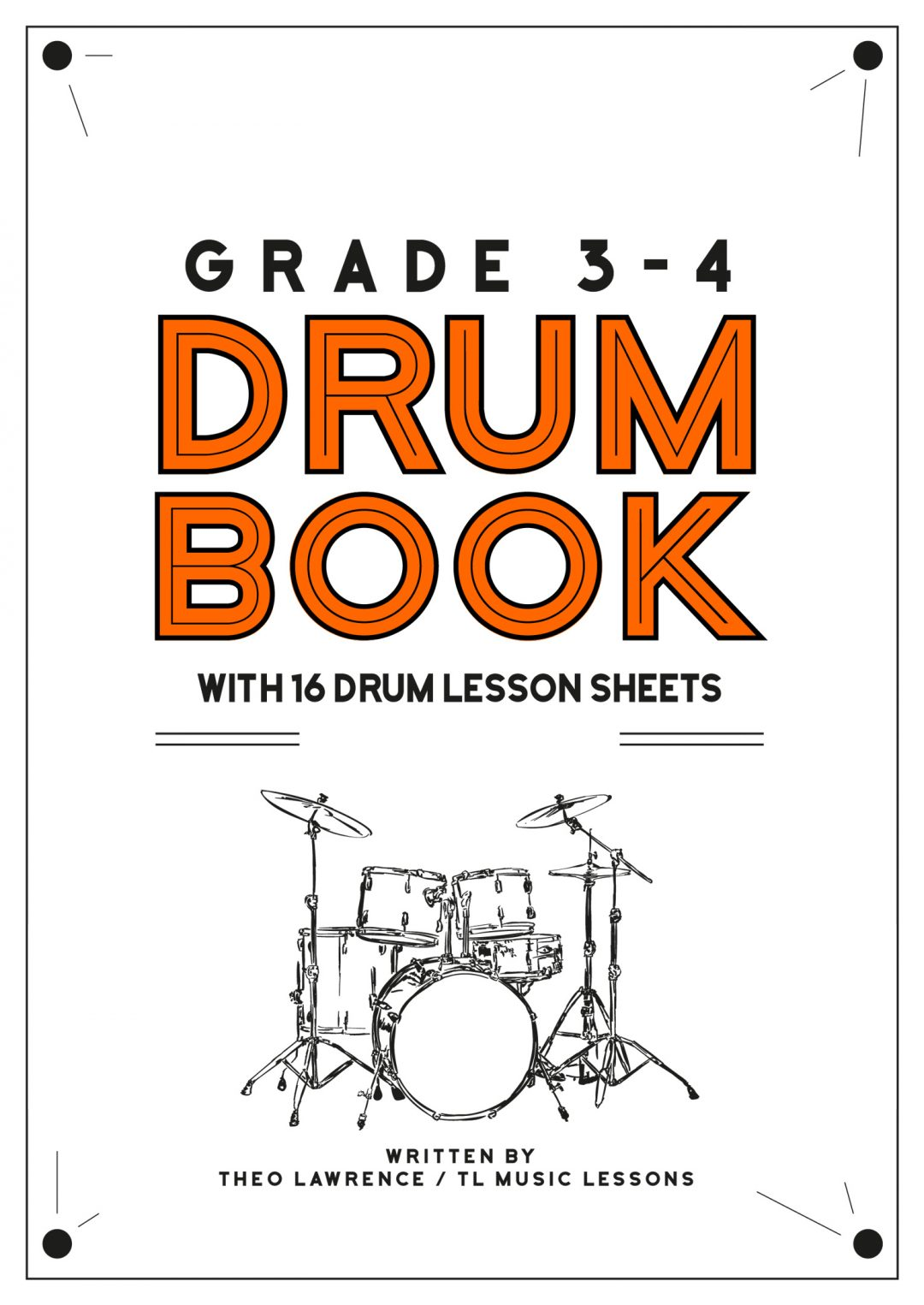 (Premium) – Grade 3-4 Drum Book with 17 Drum Lesson Sheets